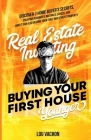 Real Estate Investing Buying Your First House Younger Cover Image