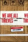We Are All Thieves Cover Image