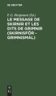 Le Message de Skirnir Et Les Dits de Grimnir (Skirnisför - Grimnismál): Poèmes Tirés de l'Edda de Saemund Cover Image