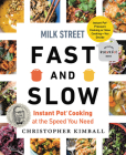 Milk Street Fast and Slow: Instant Pot Cooking at the Speed You Need Cover Image