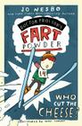 Who Cut the Cheese? (Doctor Proctor's Fart Powder) Cover Image