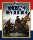 The American Revolution (Wars in U.S. History) Cover Image