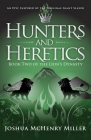 Hunters and Heretics Cover Image