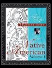 Native American Volume 1: Fine Art Coloring Book Cover Image