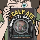 The Day the Calf Ate the Chocolate Cake (Children) Cover Image