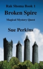 Broken Spire: Magical Mystery Quest Cover Image
