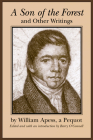 A Son of the Forest and Other Writings (Native Americans of the Northeast) Cover Image