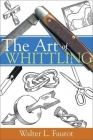 The Art of Whittling Cover Image