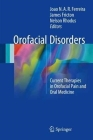 Orofacial Disorders: Current Therapies in Orofacial Pain and Oral Medicine Cover Image