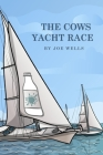 The Cows Yacht Race. Cover Image