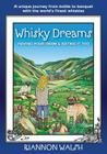 Whisky Dreams: Having Your DRAM & Eating It Too Cover Image