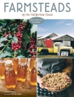 Farmsteads of the California Coast: With Recipes from the Harvest Cover Image