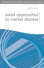 Social Approaches to Mental Distress (Practical Social Work) Cover Image