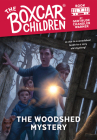 The Woodshed Mystery (The Boxcar Children Mysteries #7) Cover Image
