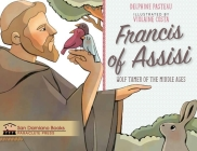 Francis of Assisi Wolf Tamer of the Middle Ages Cover Image