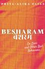 Besharam: On Love and Other Bad Behaviors Cover Image