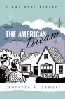 The American Dream: A Cultural History Cover Image