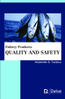 Fishery Products: Quality and Safety Cover Image
