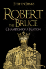 Robert the Bruce: Champion of a Nation Cover Image