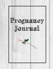 Pregnancy Journal: First Time New Mom Diary, Pregnant & Expecting Record Book, Baby Shower Keepsake Gift, Bump Thoughts & Memories Tracke Cover Image