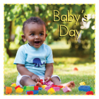 Baby's Day (Baby Firsts) Cover Image