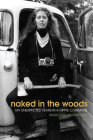 Naked in the Woods: My Unexpected Years in a Hippie Commune Cover Image