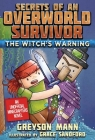 The Witch's Warning: Secrets of an Overworld Survivor, #5 Cover Image