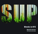 Spontaneous Urban Plants: Weeds in NYC Cover Image