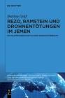 Rezo, Ramstein Und Drohnentötungen Im Jemen: Ein Islamwissenschaftlicher Werkstattbericht Cover Image