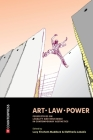 Art, Law, Power: Perspectives on Legality and Resistance in Contemporary Aesthetics Cover Image
