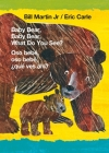 Baby Bear, Baby Bear, What Do You See? / Oso bebé, oso bebé, ¿qué ves ahí? (Bilingual board book - English / Spanish) (Brown Bear and Friends #1) Cover Image