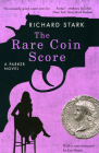 The Rare Coin Score: A Parker Novel Cover Image