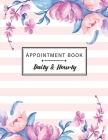 Appointment Book Daily and Hourly: Floral Watercolor Cover - Undated Appointment Book with Times Daily and Hourly Schedule In 15 Minute Increments, Mo Cover Image