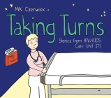 Taking Turns: Stories from Hiv/AIDS Care Unit 371 Cover Image