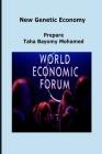 New Genetic Economy: Founder: Taha Bayomy Mohamed Cover Image
