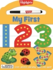My First 123: Learn, practice, and play again and again! (Highlights My First Write-On Wipe-Off Board Books) Cover Image