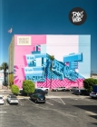 Pow! Wow! Worldwide!: 10 Years of International Street Art Cover Image