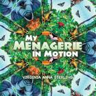 My Menagerie in Motion Cover Image