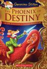 The Phoenix of Destiny (Geronimo Stilton and the Kingdom of Fantasy: Special Edition): An Epic Kingdom of Fantasy Adventure Cover Image