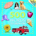 500 Words to Grow On (Pictureback(R)) Cover Image