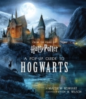 Harry Potter: A Pop-Up Guide to Hogwarts Cover Image