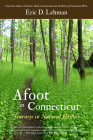 Afoot in Connecticut: Journeys in Natural History Cover Image