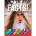 Weird, True Facts! Cover Image