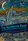 The Accidental Reef and Other Ecological Odysseys in the Great Lakes Cover Image