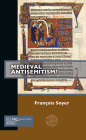 Medieval Antisemitism? (Past Imperfect) Cover Image