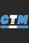 Gtm: Guatemala Tagesplaner mit 120 Seiten in weiß. Organizer auch als Terminkalender, Kalender oder Planer mit der guatemal Cover Image