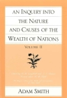 An Inquiry Into the Nature and Causes of the Wealth of Nations (Vol. 2) (Glasgow Edition of the Works and Correspondence of Adam Smith #2) Cover Image
