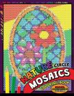 Nature Circle Mosaics Coloring Book: Colorful Nature Flowers and Animals Coloring Pages Color by Number Puzzle (Coloring Books for Grown-Ups) Cover Image