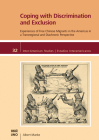 Coping with Discrimination and Exclusion: Experiences of Free Chinese Migrants in the Americas in a Transregional and Diachronic Perspective (Inter-American Studies) Cover Image