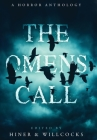 The Omens Call: A Horror Anthology Cover Image
